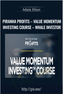 Piranha Profits – Value Momentum Investing Course – Whale Investor – Adam Khoo