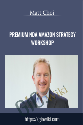 Premium NDA Amazon Strategy Workshop - Matt Clark