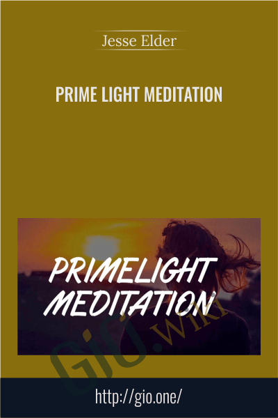 Prime Light Meditation - Jesse Elder