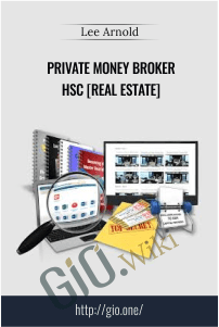 Private Money Broker HSC [Real Estate] – Lee Arnold