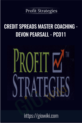 Credit Spreads Master Coaching - Devon Pearsall - PCO11- Profit Strategies