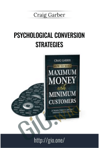 Psychological Conversion Strategies – Craig Garber