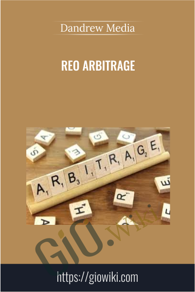 REO Arbitrage - Dandrew Media