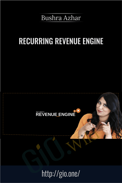 Recurring Revenue Engine - Bushra Azhar