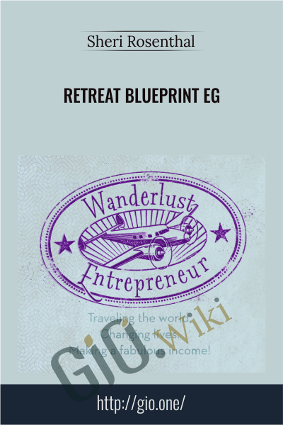 Retreat Blueprint EG - Sheri Rosenthal