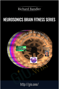 Neurosonics Brain Fitness Series – Richard Bandler