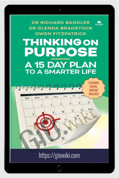 Thinking on Purpose – Richard Bandler