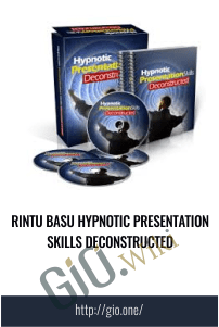 Rintu Basu Hypnotic Presentation Skills Deconstructed