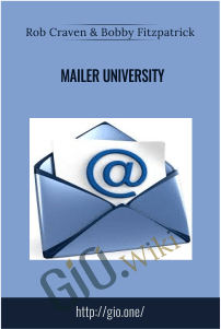 Mailer University – Rob Craven and Bobby Fitzpatrick