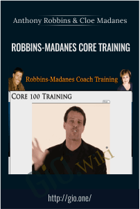 Robbins-Madanes Core Training – Anthony Robbins & Cloe Madanes