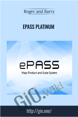 ePass Platinum – Roger and Barry