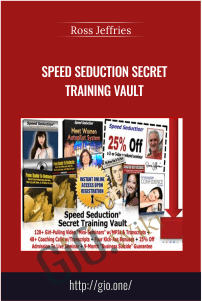 Speed Seduction Secret Training Vault – Ross Jeffries