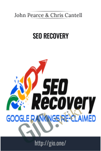 SEO Recovery – John Pearce and Chris Cantell