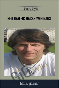 SEO Traffic Hacks Webinars – Terry Kyle