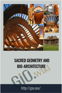 Sacred Geometry and Bio-Architecture