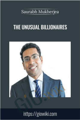 The Unusual Billionaires - Saurabh Mukherjea