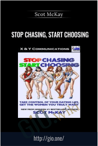 Stop Chasing, Start Choosing – Scot McKay