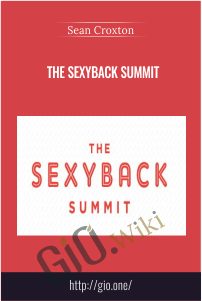 The SexyBack Summit – Sean Croxton