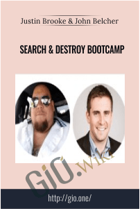Search & Destroy Bootcamp - Justin Brooke & John Belcher