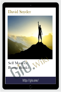 Self Mastery Bonus Books - David Snyder