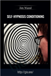 Self-Hypnosis Conditioning – Jim Wand