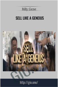 Sell Like A GENEIUS – Billy Gene