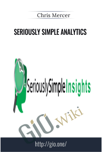 Seriously Simple Analytics – Chris Mercer
