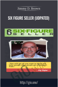 Six Figure Seller (UDPATED) – Jimmy D. Brown