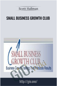 Small Business Growth Club - Scott Hallman