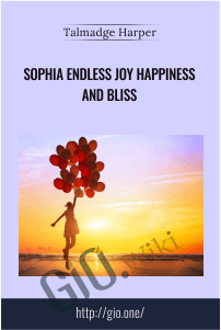 Sophia Endless Joy Happiness and Bliss – Talmadge Harper