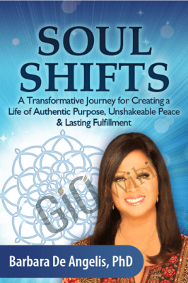 Soul Shifts - Barbara De Angelis, PhD