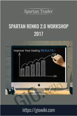 Spartan Renko 2.0 Workshop 2017