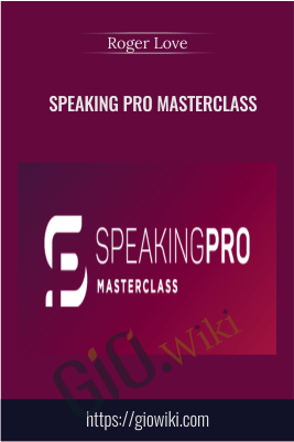 Speaking Pro Masterclass – Roger Love