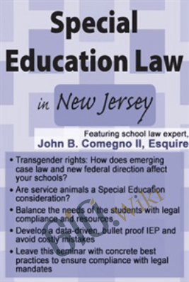 Special Education Law in New Jersey - John B. Comegno II