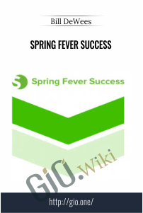 Spring Fever Success – Bill DeWees