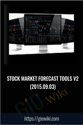 Stock Market Forecast Tools v2 (2015.09.03)