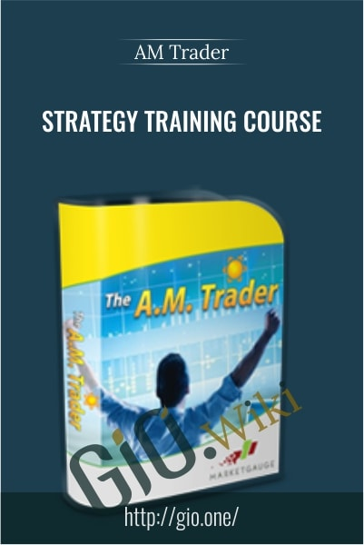 Strategy Training Course – AM Trader