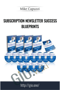 Subscription Newsletter Success Blueprints - Mike Capuzzi