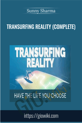 Transurfing Reality (Complete) - Sunny Sharma