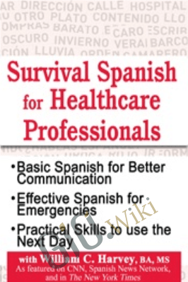 Survival Spanish for Healthcare Professionals - William C. Harvey