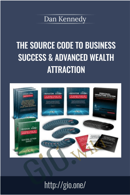 The Source Code to Business Success & Advanced Wealth Attraction – Dan Kennedy