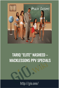 "Tariq ""Elite"" Nasheed – Macklessons PPV Specials"