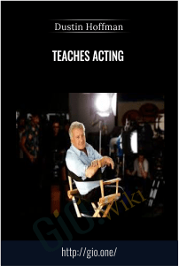 Teaches Acting – Dustin Hoffman