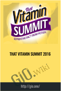 That Vitamin Summit 2016
