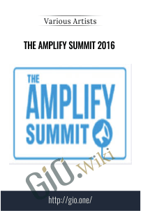The Amplify Summit 2016 – Various Artists