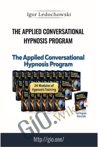 The Applied Conversational Hypnosis Program – Igor Ledochowski