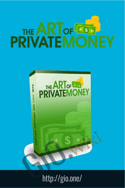 The Art of Private Money Training - Art Of Private Money