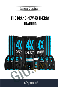 The Brand-New 4X Energy Training – Jason Capital