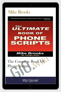 The Complete Book of Phone Scripts - Mike Brooks