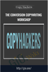 The Conversion Copywriting Workshop - Copy Hackers